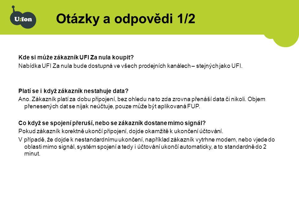 Otázky a odpovědi 1/2 Kde si může zákazník UFI Za nula koupit