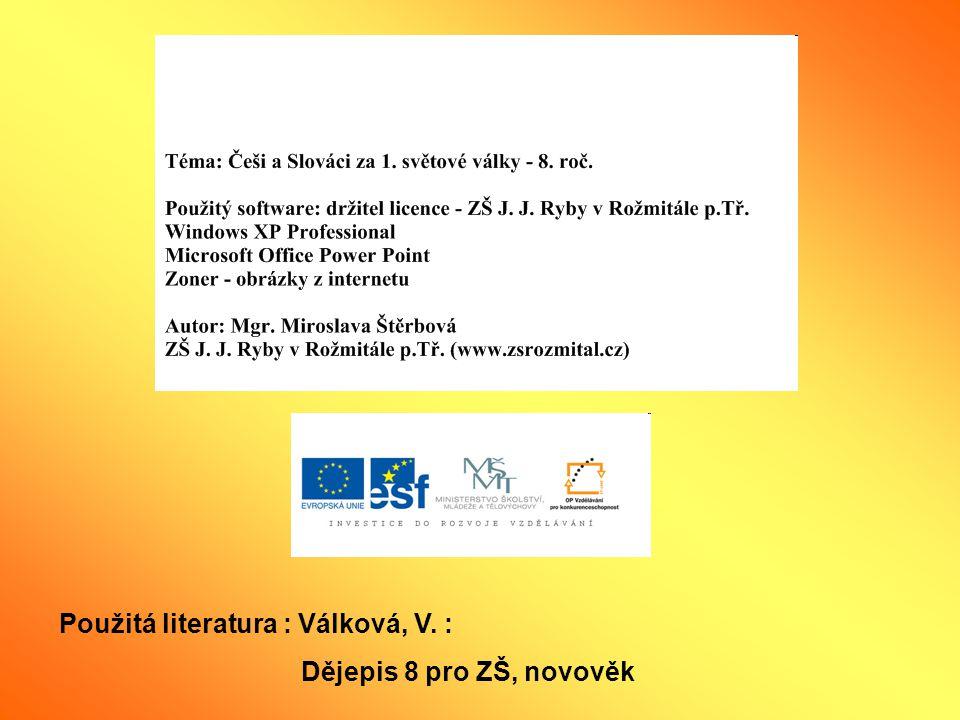 Použitá literatura : Válková, V. :