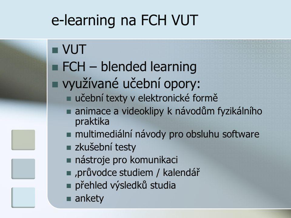 e-learning na FCH VUT VUT FCH – blended learning