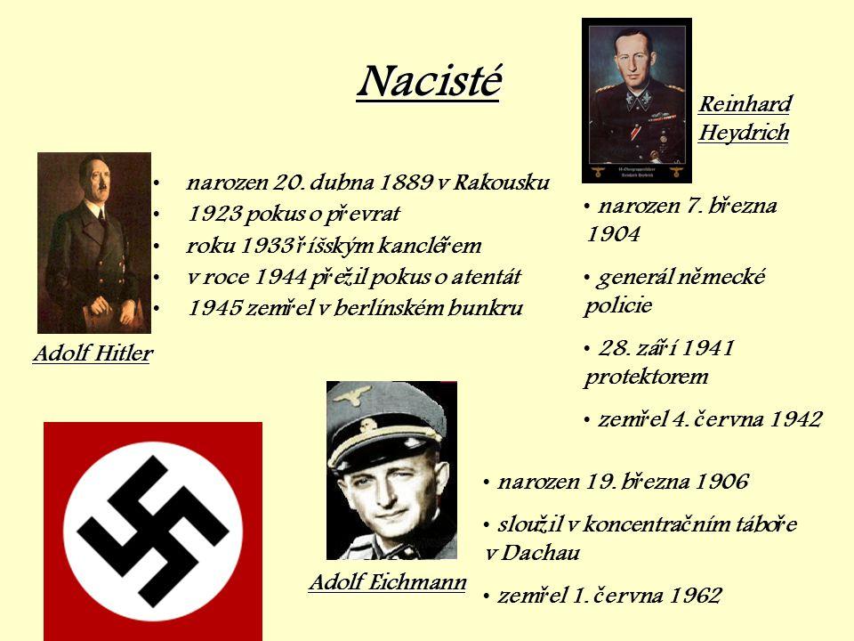Nacisté Reinhard Heydrich narozen 20. dubna 1889 v Rakousku