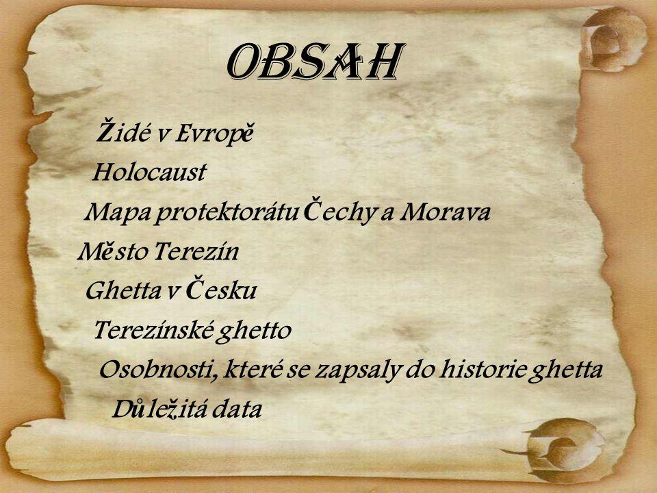 Obsah Židé v Evropě Holocaust Mapa protektorátu Čechy a Morava