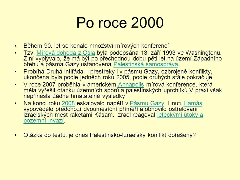 Po roce 2000 Během 90. let se konalo množství mírových konferencí