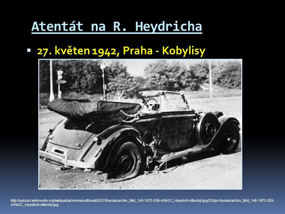 Atentát na R. Heydricha 27. květen 1942, Praha - Kobylisy