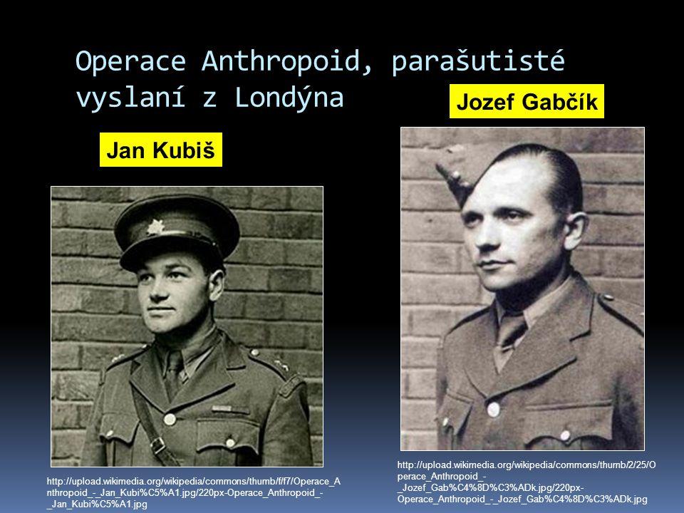 Operace Anthropoid, parašutisté vyslaní z Londýna