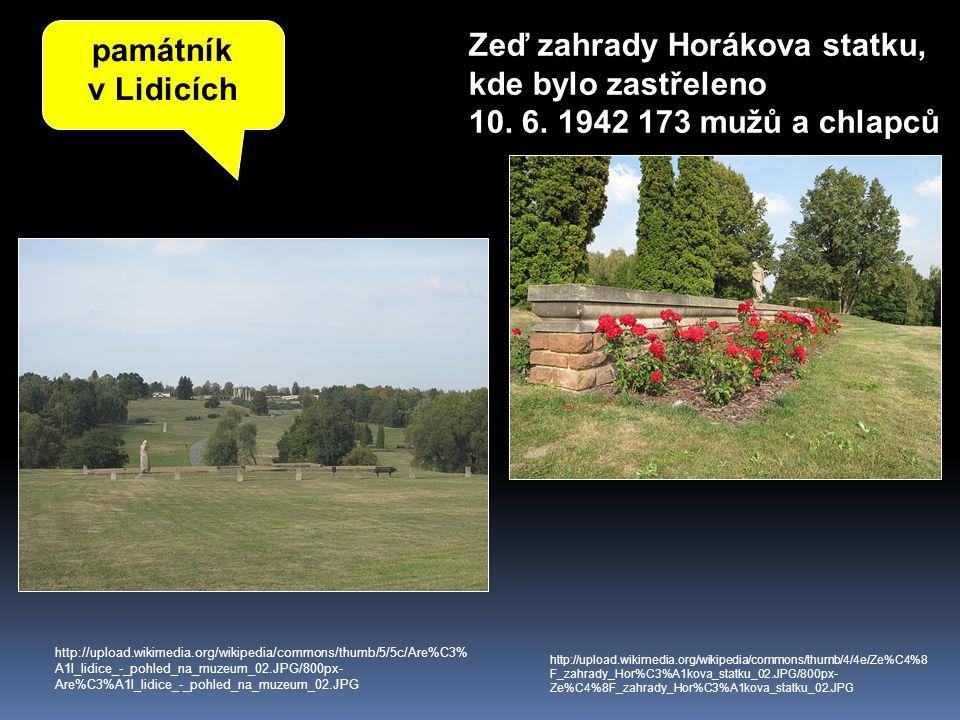 Zeď zahrady Horákova statku, kde bylo zastřeleno
