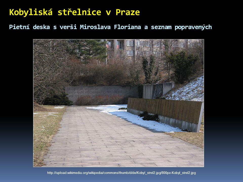 Kobyliská střelnice v Praze Pietní deska s verši Miroslava Floriana a seznam popravených