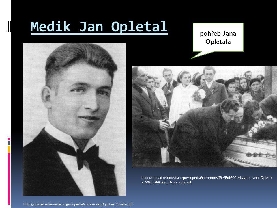 Medik Jan Opletal pohřeb Jana Opletala