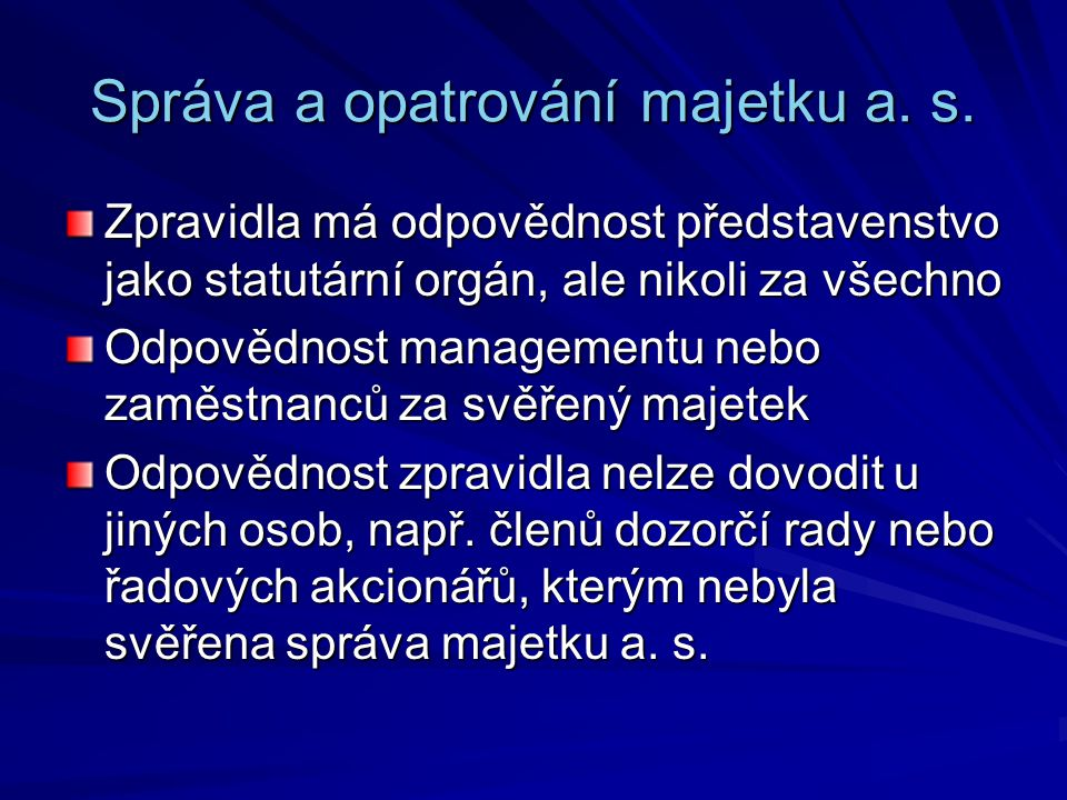 Správa a opatrování majetku a. s.