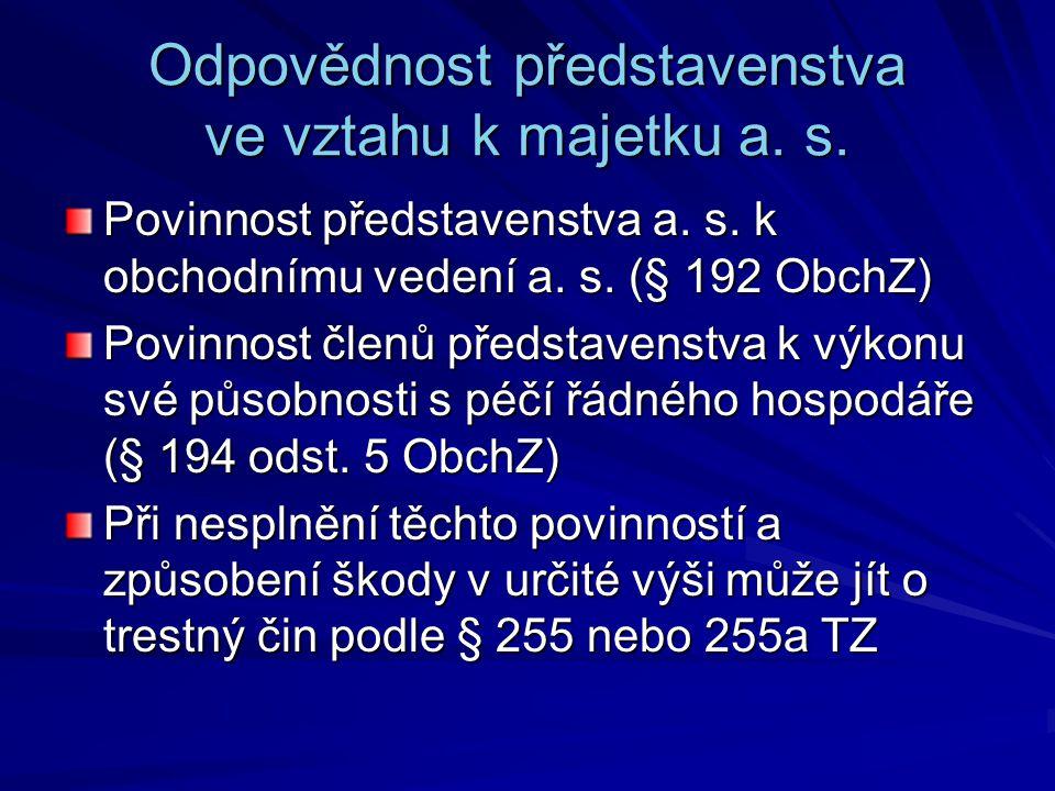 Odpovědnost představenstva ve vztahu k majetku a. s.