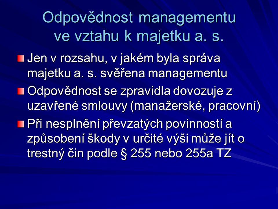 Odpovědnost managementu ve vztahu k majetku a. s.