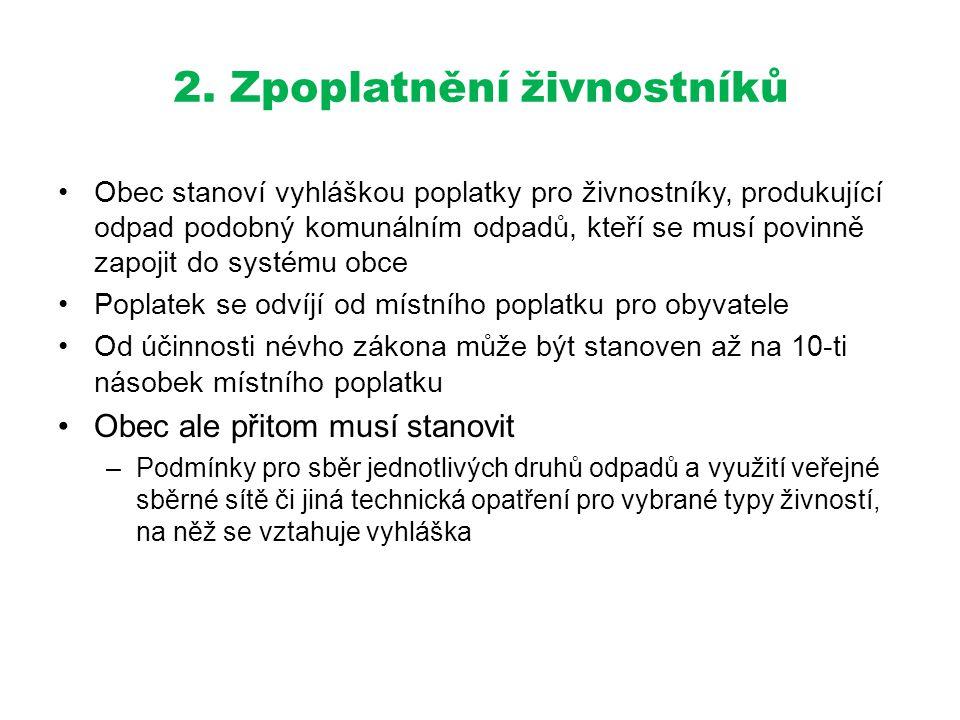 2. Zpoplatnění živnostníků