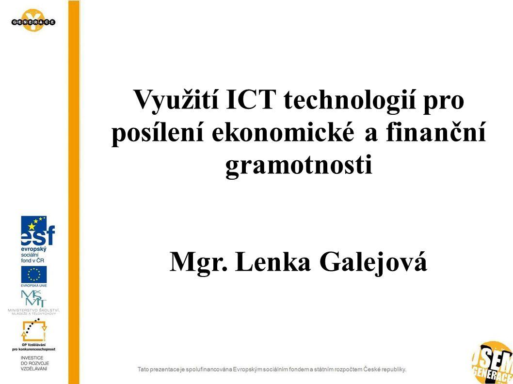 Využití ICT technologií pro posílení ekonomické a finanční gramotnosti