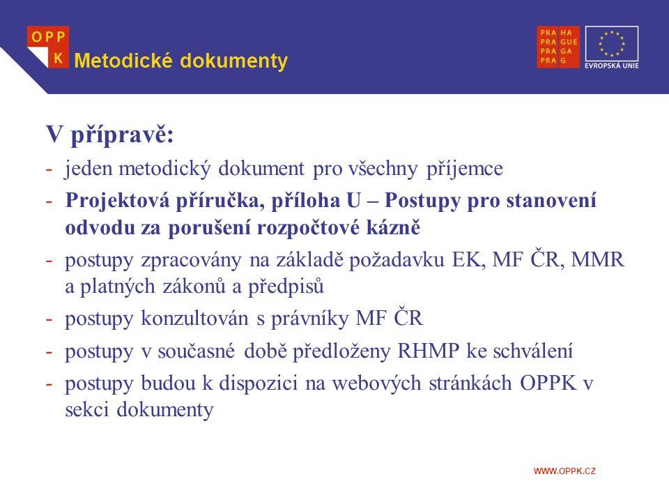 V přípravě: jeden metodický dokument pro všechny příjemce