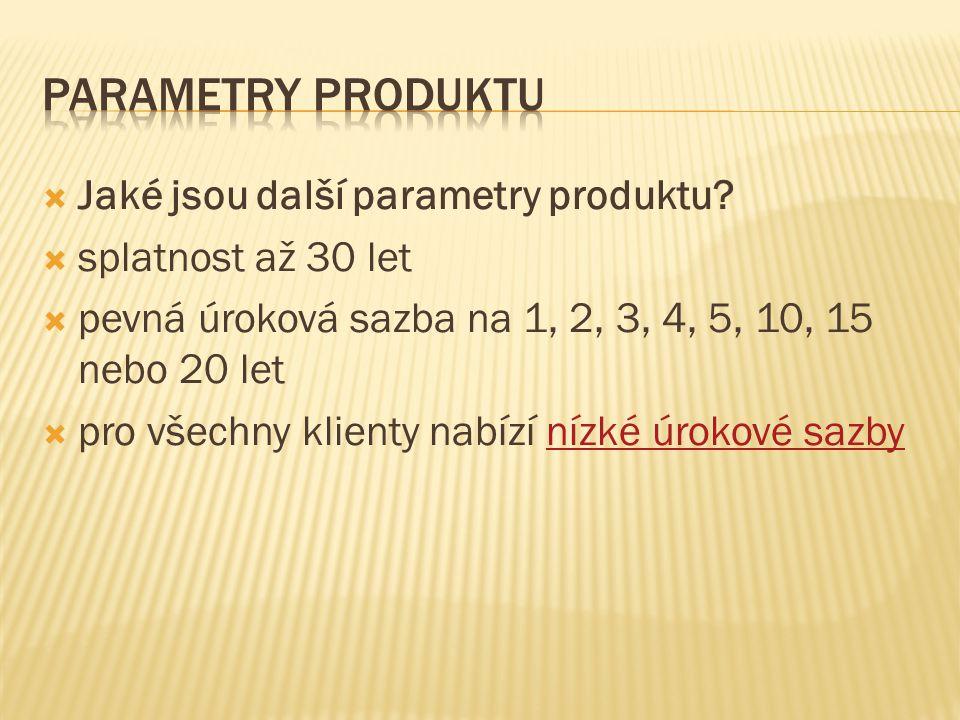 Parametry produktu Jaké jsou další parametry produktu