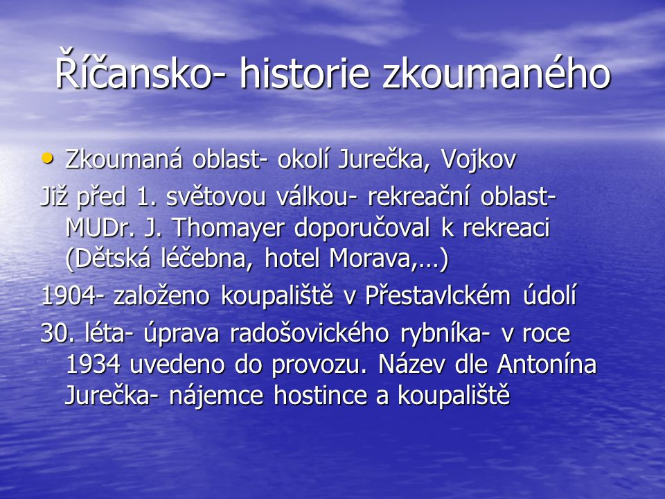 Říčansko- historie zkoumaného