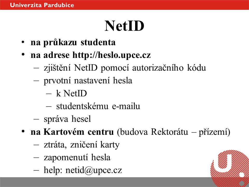 NetID na průkazu studenta na adrese http://heslo.upce.cz