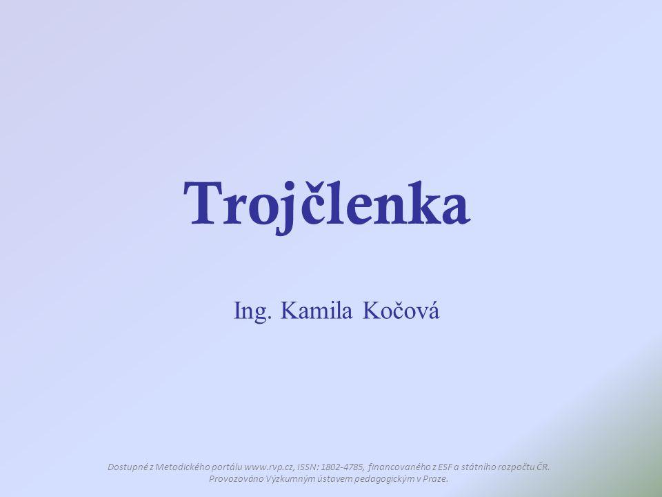 Trojčlenka Ing. Kamila Kočová