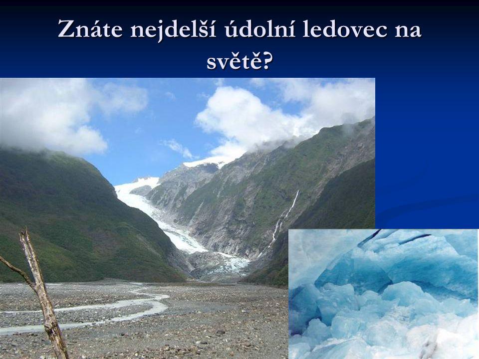 Znáte nejdelší údolní ledovec na světě