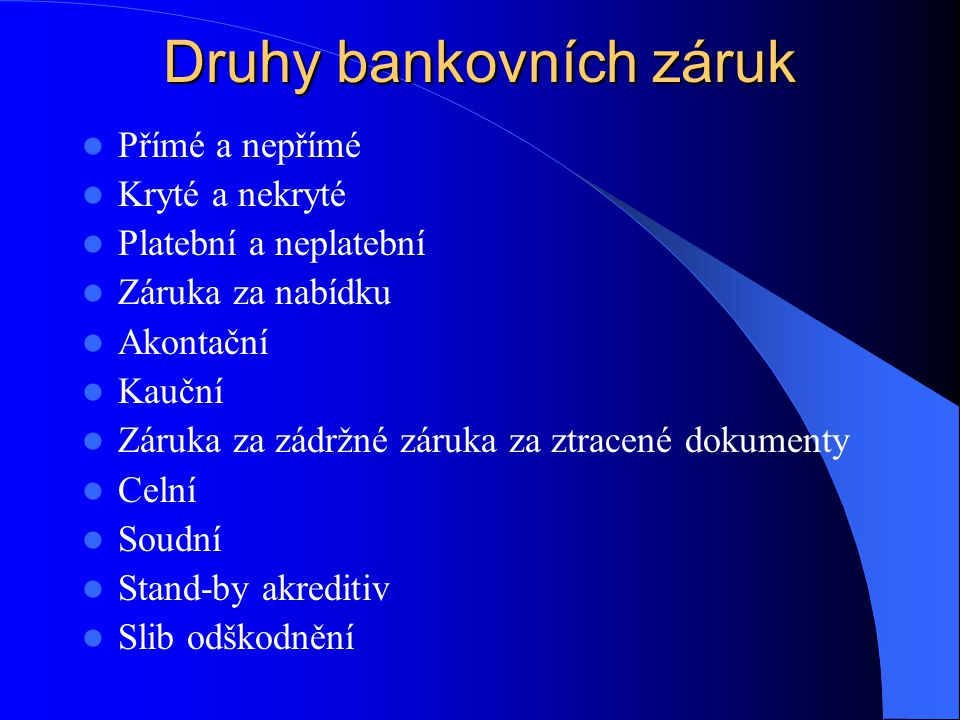 Druhy bankovních záruk