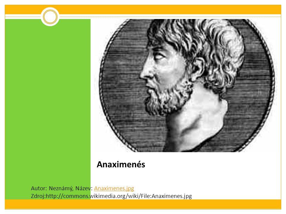 Anaximenés Autor: Neznámý, Název: Anaximenes.jpg Zdroj:http://commons.wikimedia.org/wiki/File:Anaximenes.jpg.