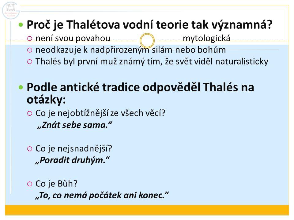 Proč je Thalétova vodní teorie tak významná