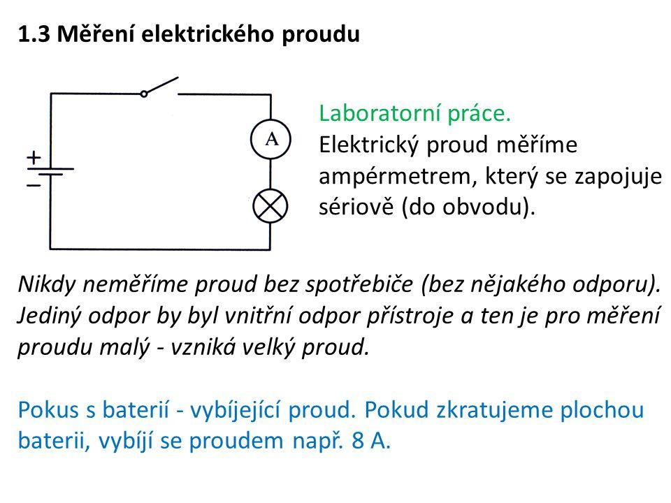 1.3 Měření elektrického proudu
