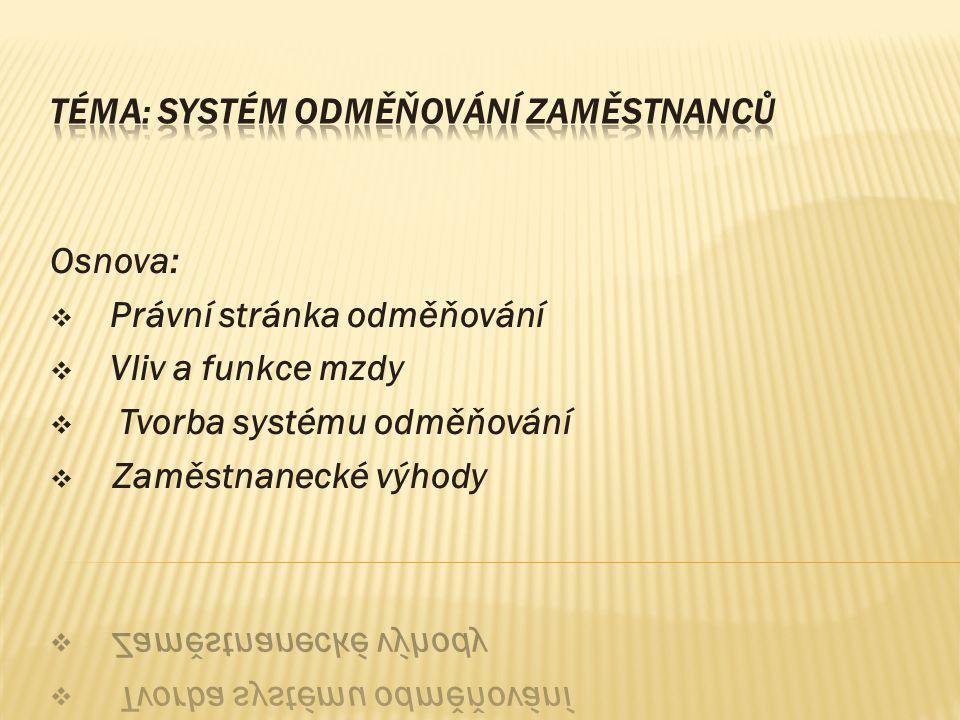 Téma: Systém odměňování zaměstnanců