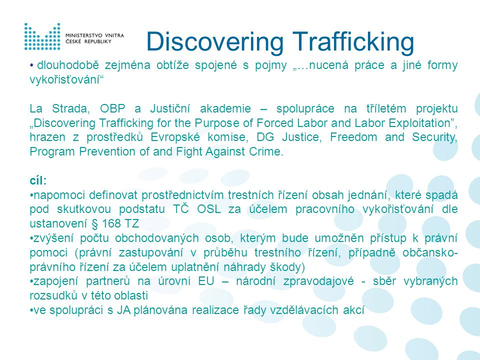 Discovering Trafficking