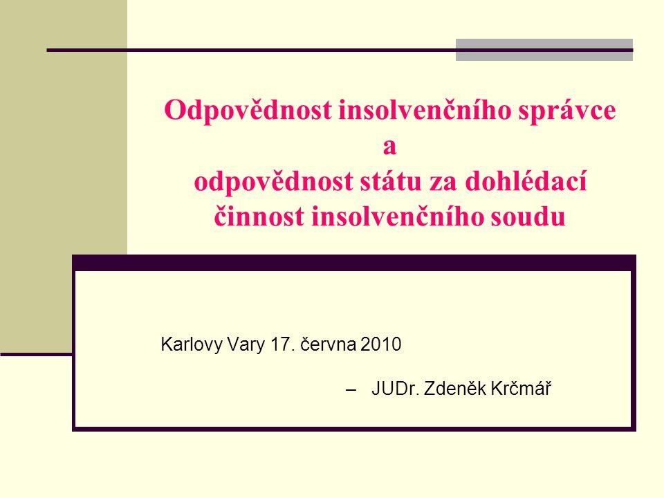 Karlovy Vary 17. června 2010 – JUDr. Zdeněk Krčmář