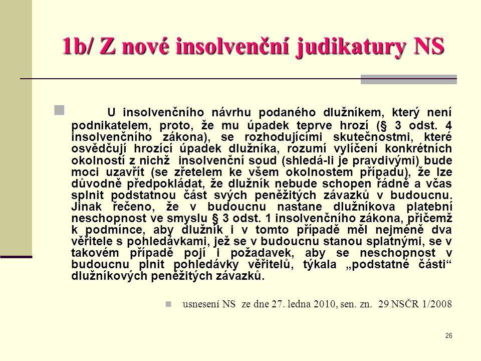 1b/ Z nové insolvenční judikatury NS
