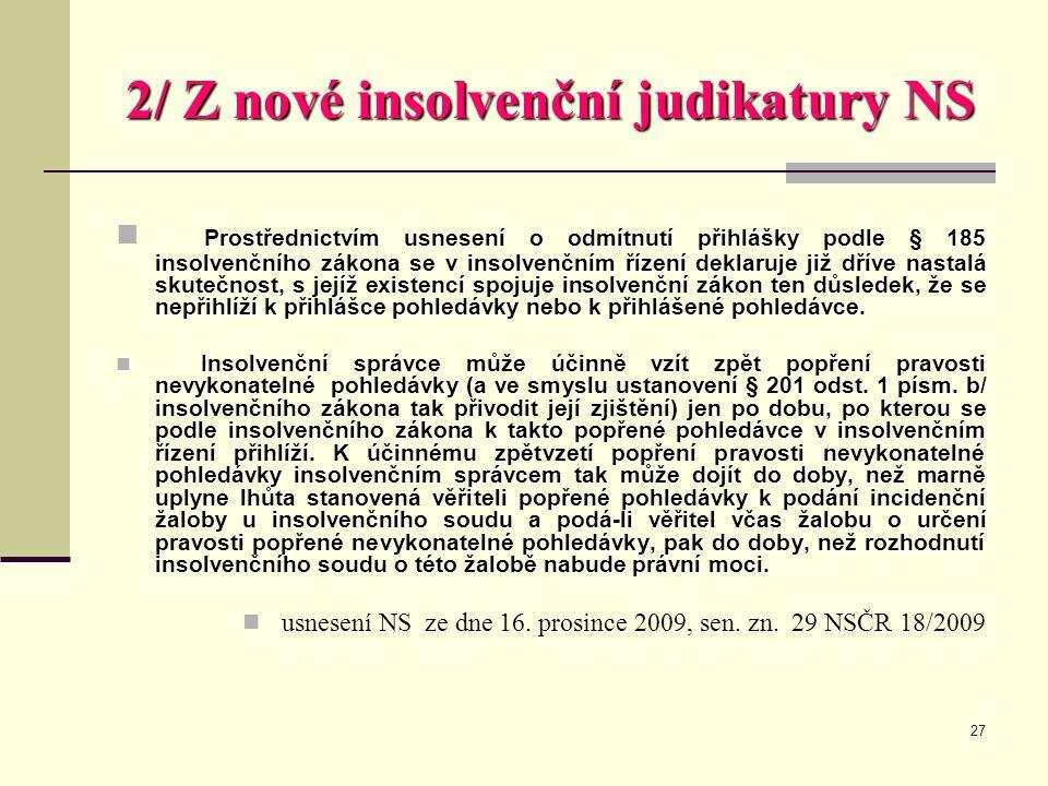 2/ Z nové insolvenční judikatury NS