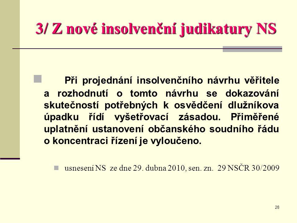 3/ Z nové insolvenční judikatury NS