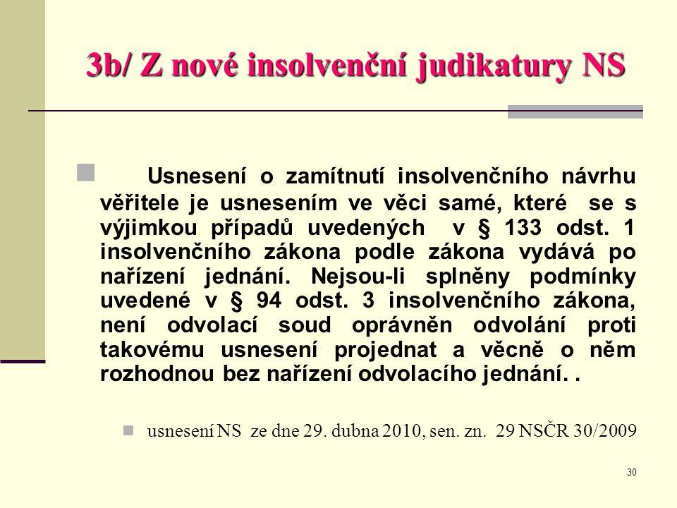 3b/ Z nové insolvenční judikatury NS