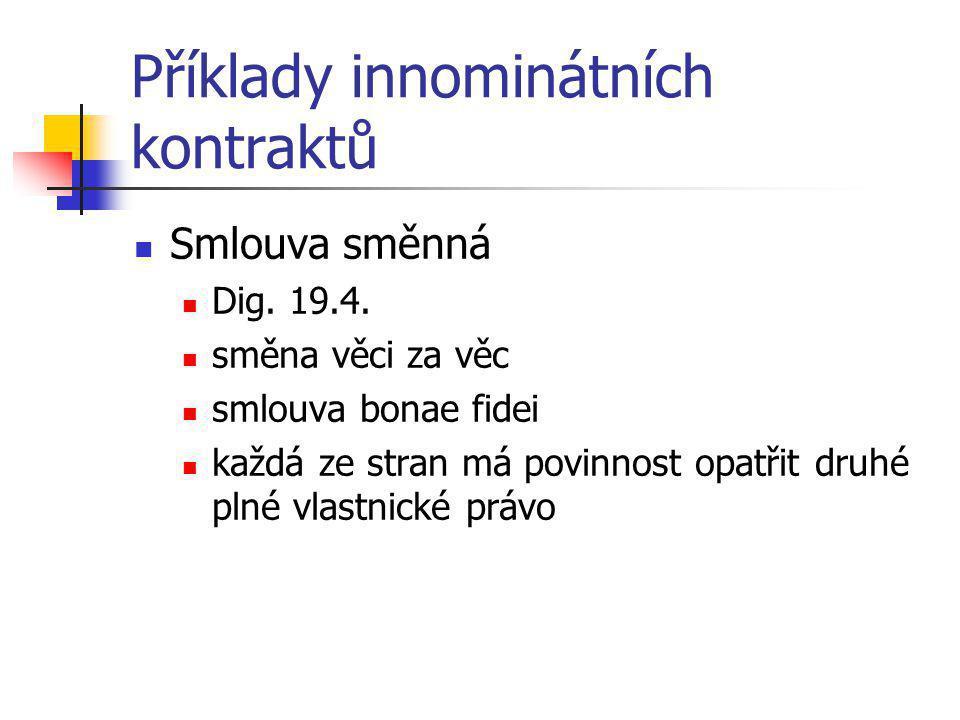 Příklady innominátních kontraktů