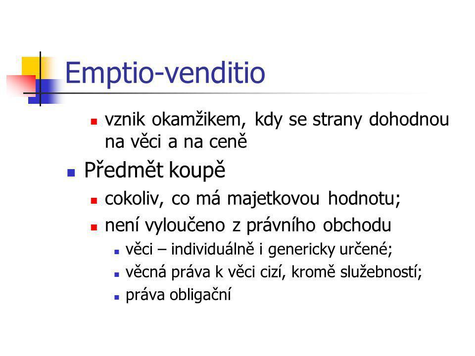 Emptio-venditio Předmět koupě