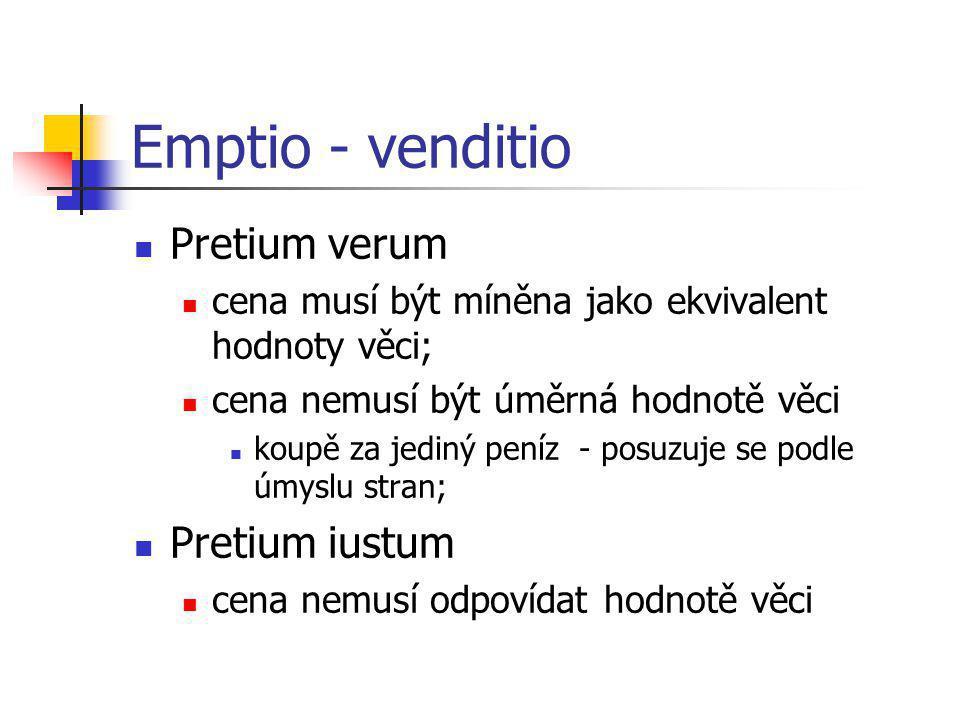 Emptio - venditio Pretium verum Pretium iustum