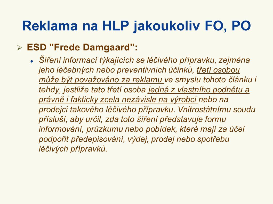 Reklama na HLP jakoukoliv FO, PO