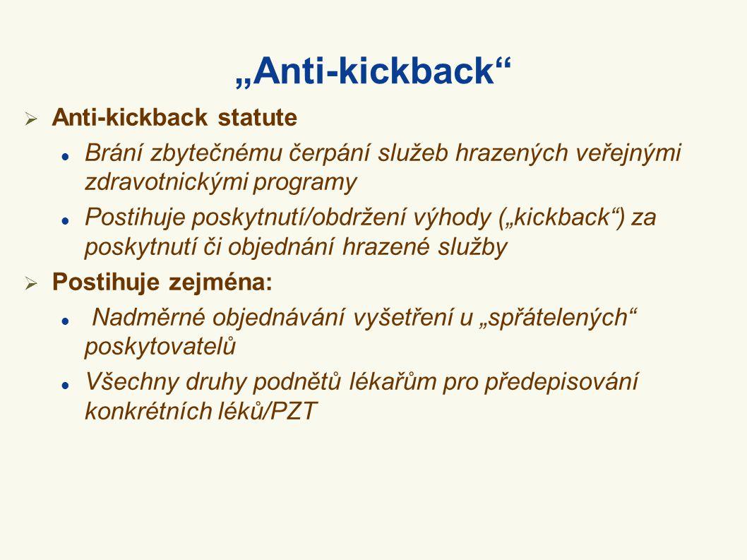 """Anti-kickback Anti-kickback statute"