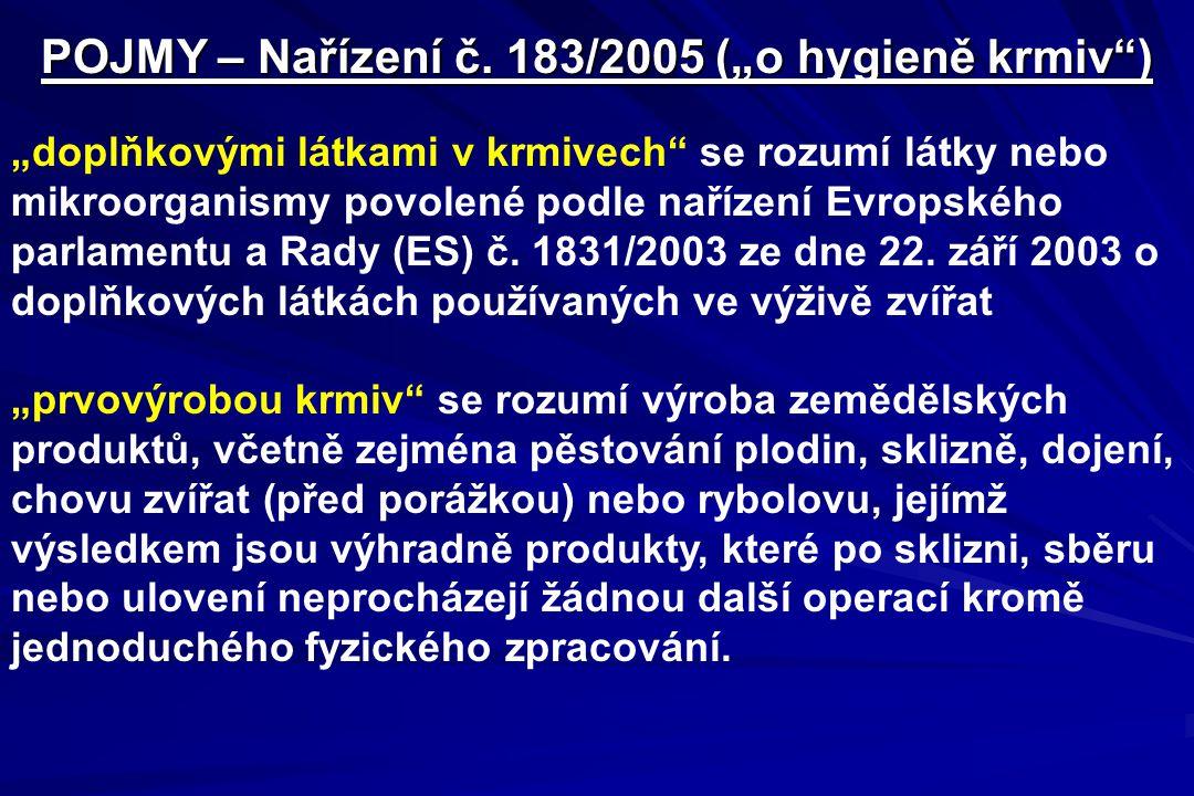 """POJMY – Nařízení č. 183/2005 (""""o hygieně krmiv )"""