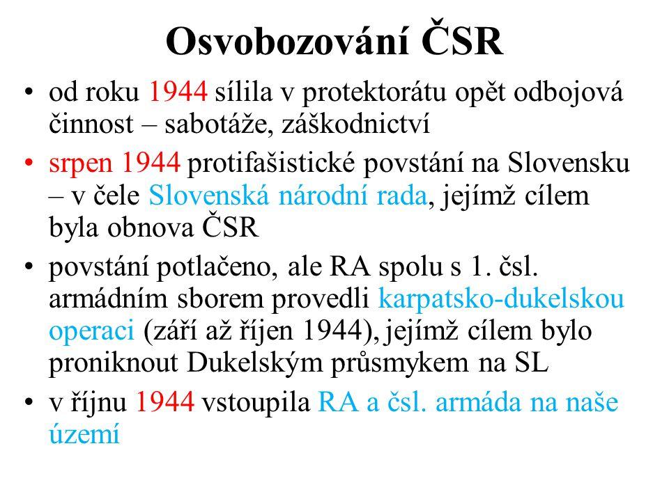 Osvobozování ČSR od roku 1944 sílila v protektorátu opět odbojová činnost – sabotáže, záškodnictví.
