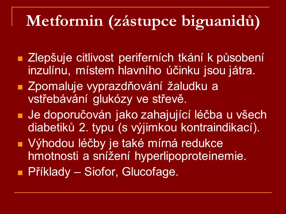 Metformin (zástupce biguanidů)
