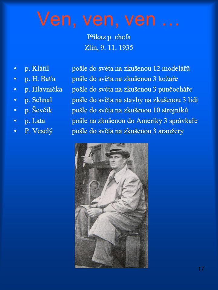 Ven, ven, ven … Příkaz p. chefa Zlín, 9. 11. 1935