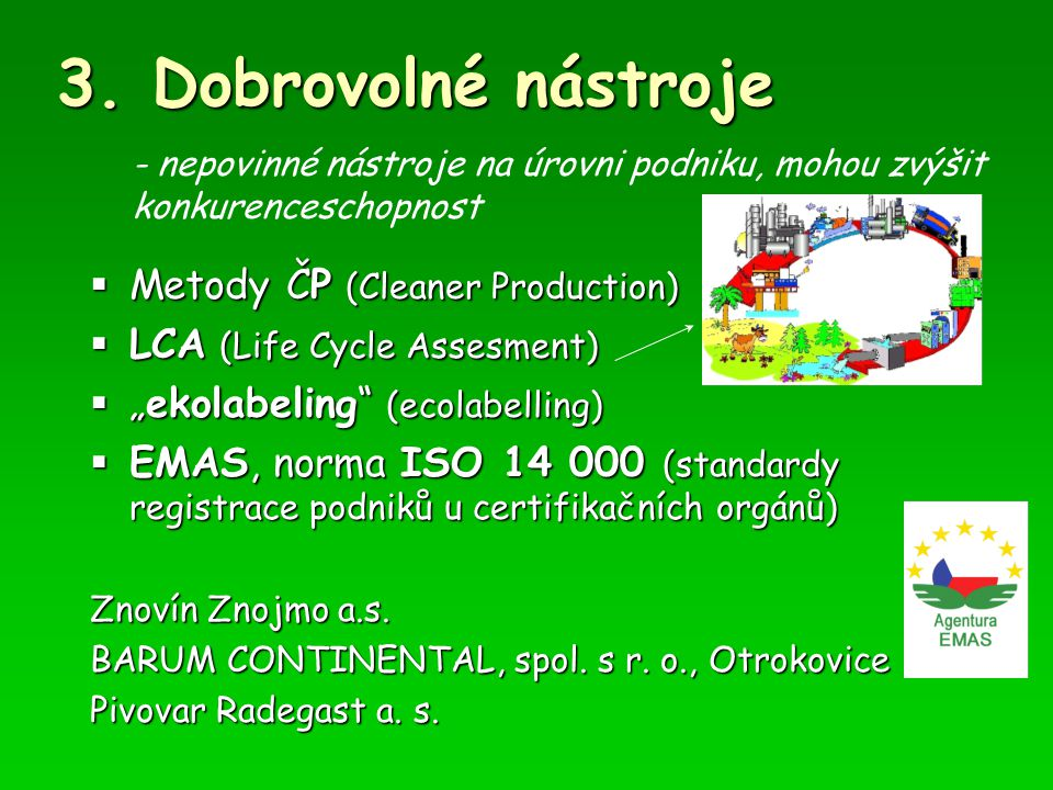 3. Dobrovolné nástroje Metody ČP (Cleaner Production)
