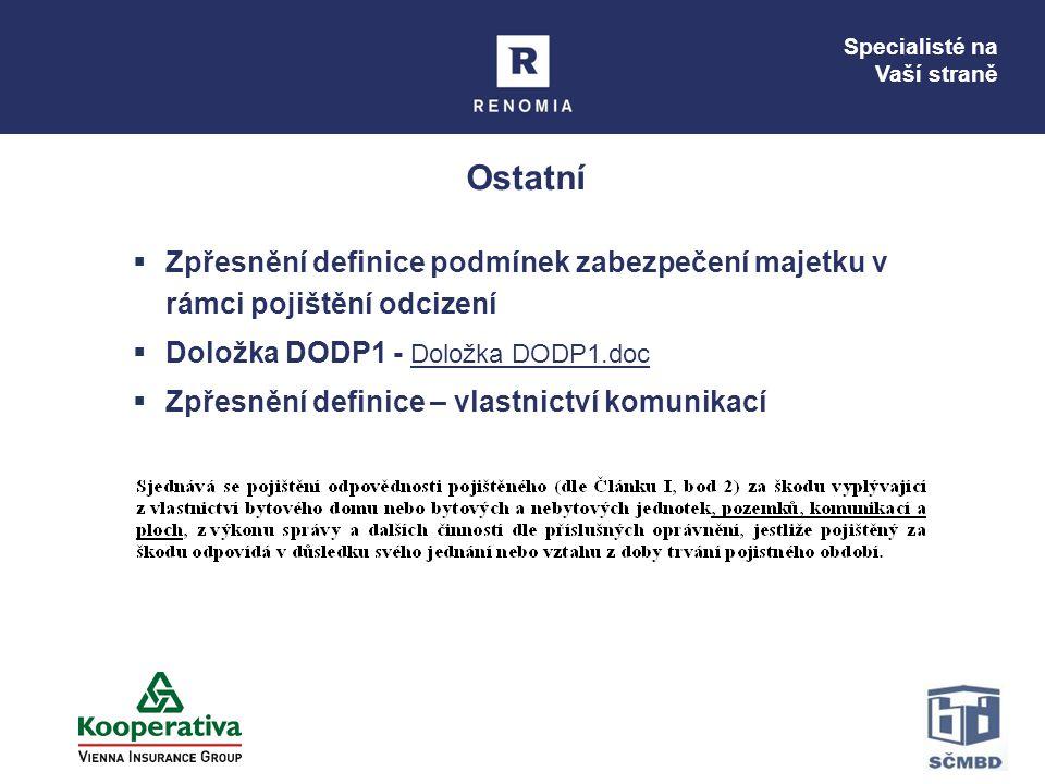 Ostatní Zpřesnění definice podmínek zabezpečení majetku v rámci pojištění odcizení. Doložka DODP1 - Doložka DODP1.doc.