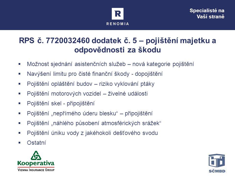 RPS č. 7720032460 dodatek č. 5 – pojištění majetku a odpovědnosti za škodu