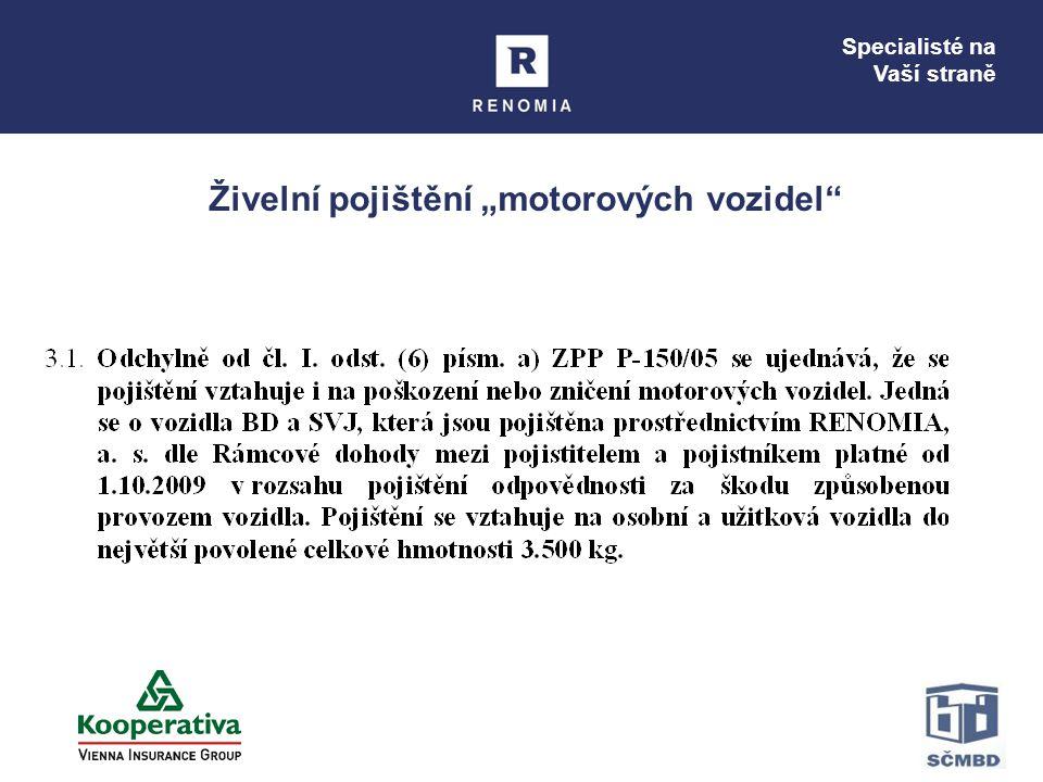 """Živelní pojištění """"motorových vozidel"""