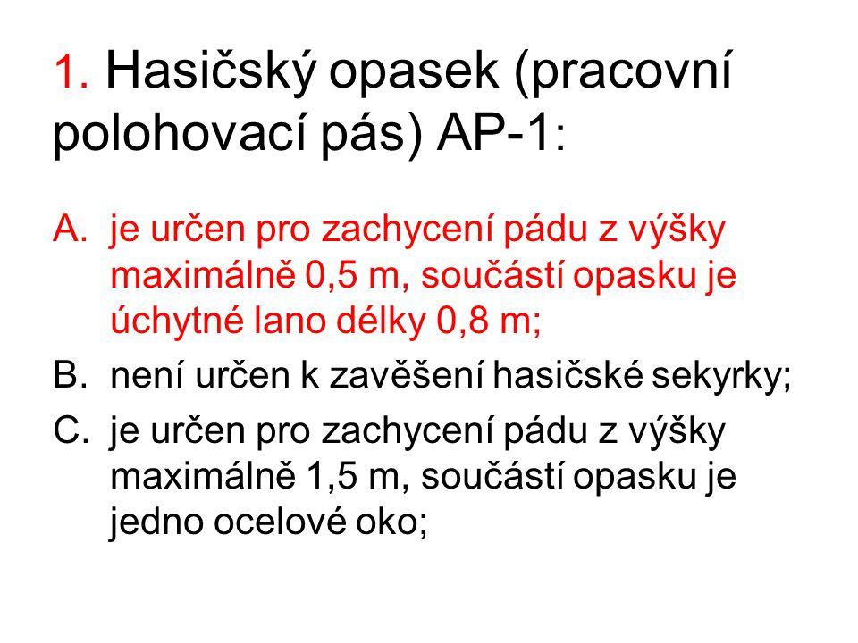 1. Hasičský opasek (pracovní polohovací pás) AP-1: