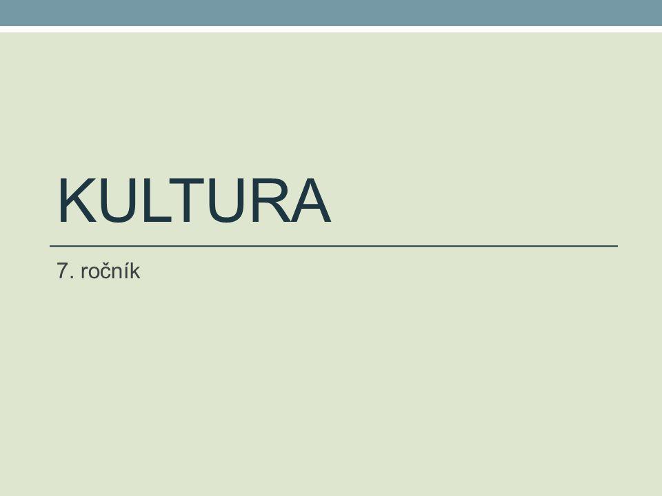 Kultura 7. ročník