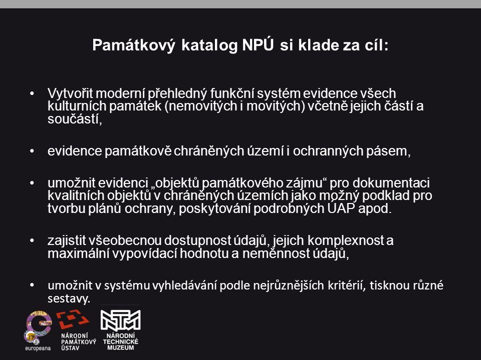 Památkový katalog NPÚ si klade za cíl: