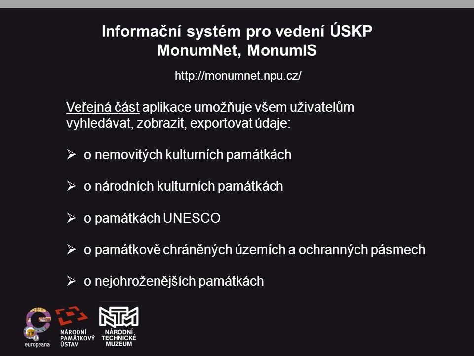 Informační systém pro vedení ÚSKP MonumNet, MonumIS